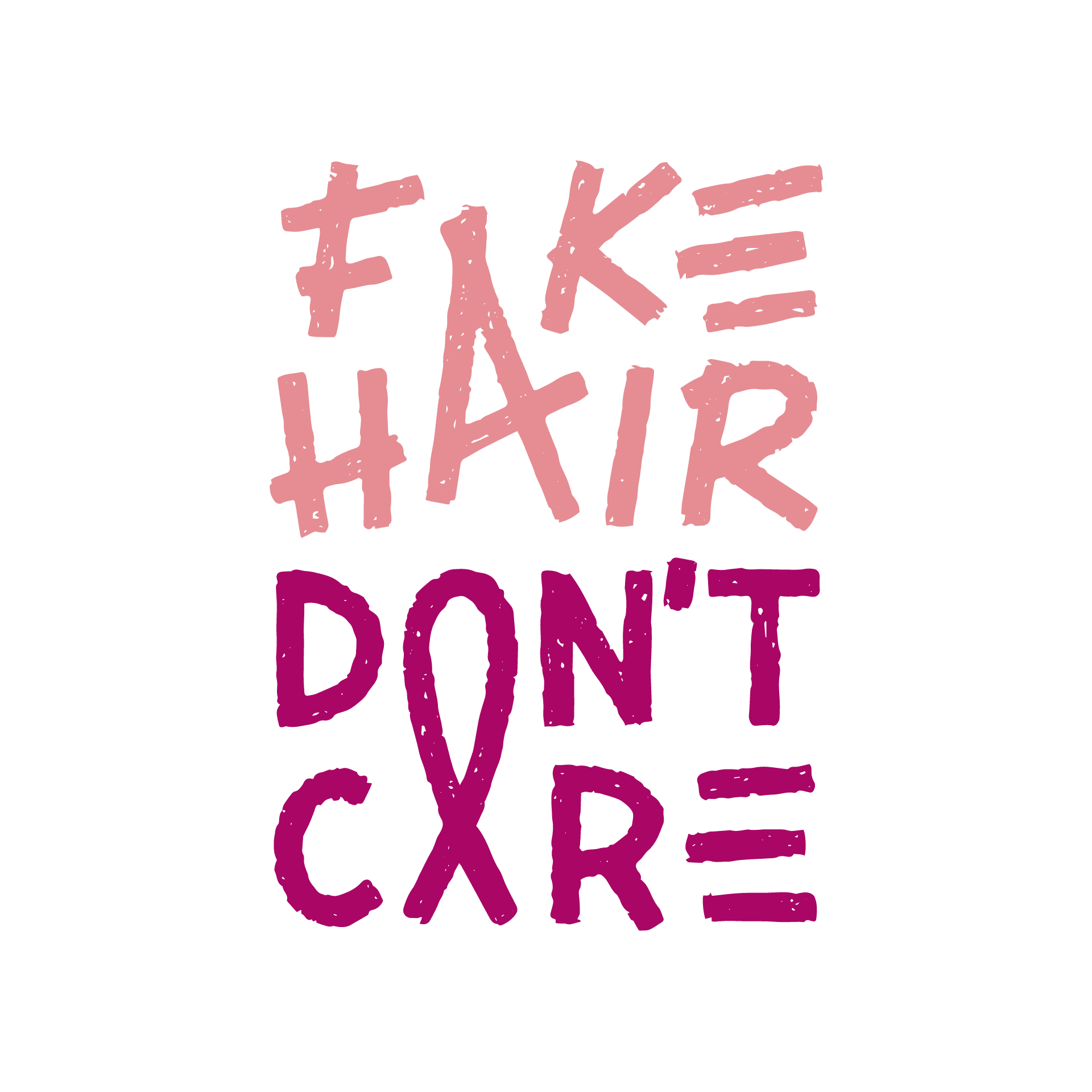 logo Fake Hair Don't Care